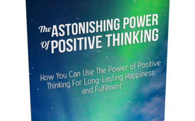 The Astonishing Power of Positive Thinking – Video Course
